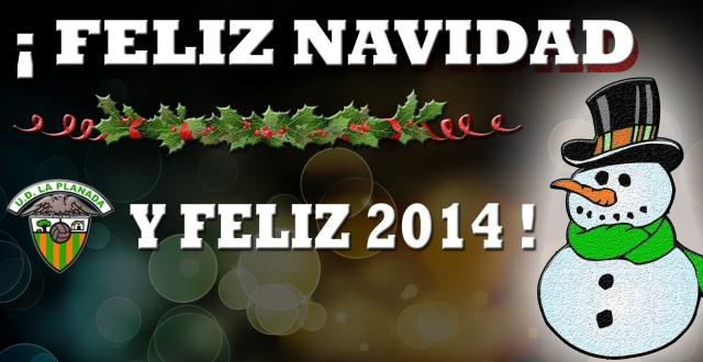 ¡La U.D. La Planada les desea Feliz Navidad y Feliz 2014!